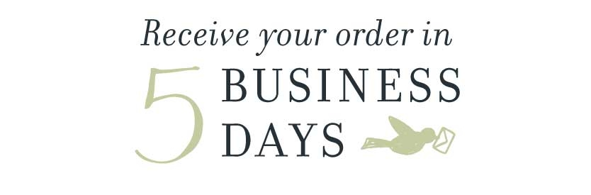 Receive your order in 5 business days.