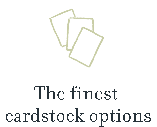 The finest cardstock options.