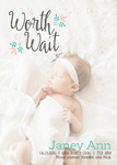 THE SO WORTH THE WAIT BIRTH ANNOUNCEMENTS